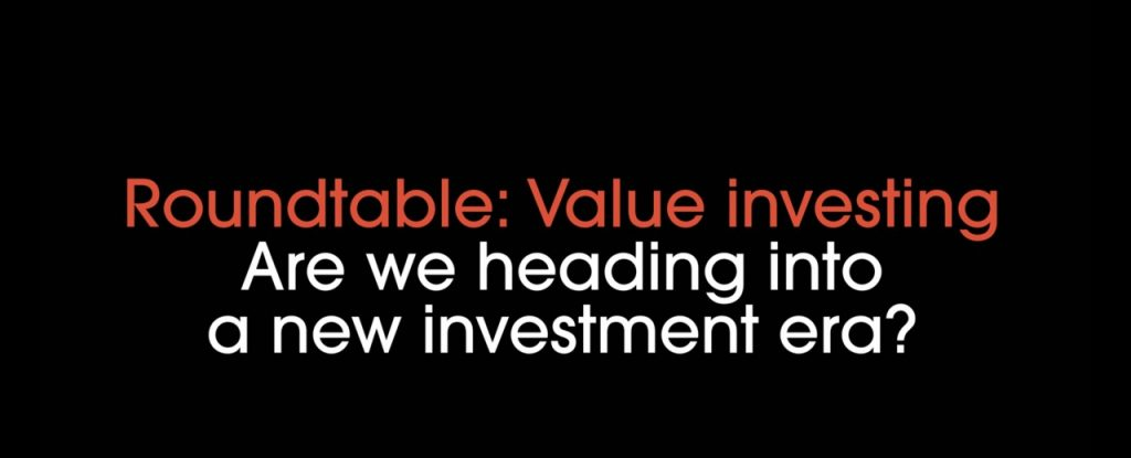 Roundtable Part 1 – Are we heading into a new investment era?