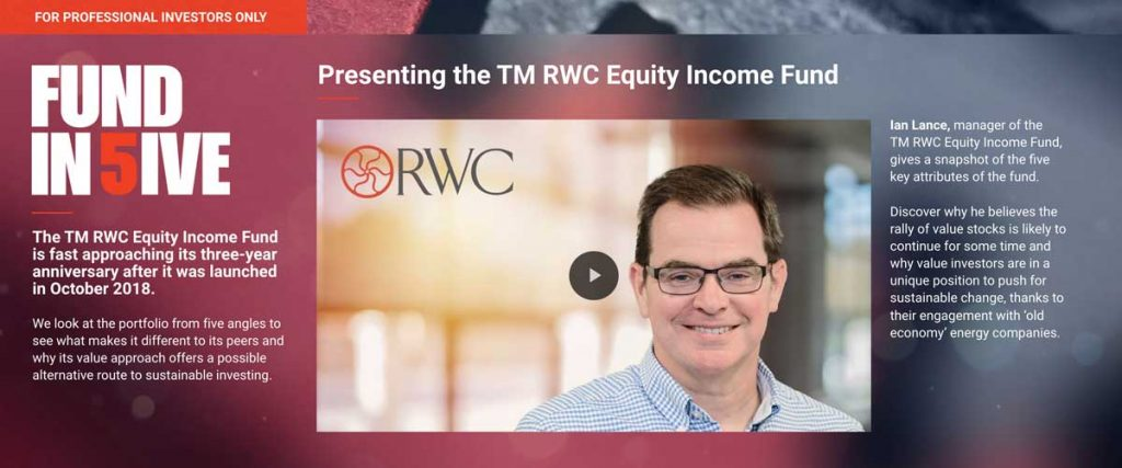 Fund in Five – presenting the TM RWC Equity Income Fund